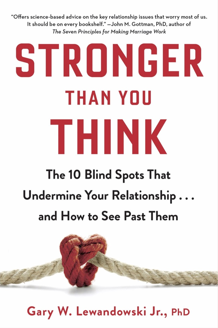 Stronger Than You Think: The 10 Blind Spots That Undermine Your Relationship