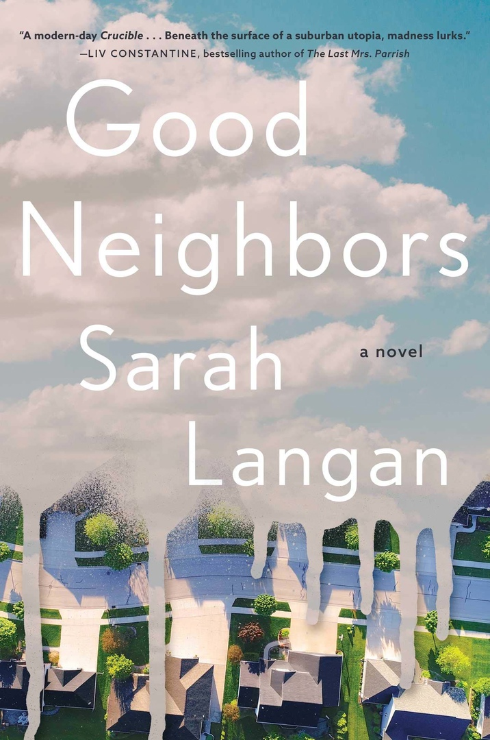 Sarah Langan – Good Neighbors