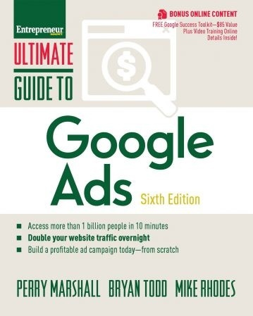 Ultimate Guide To Google Ads (Ultimate), 6th Edition