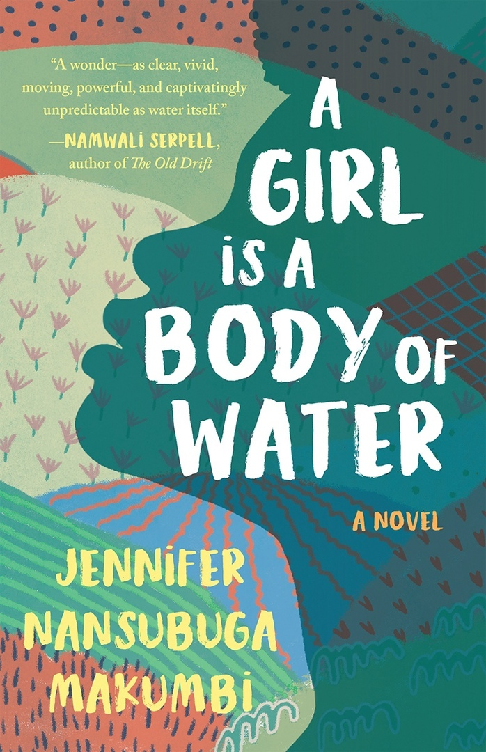 Jennifer Makumbi – A Girl Is A Body Of Water