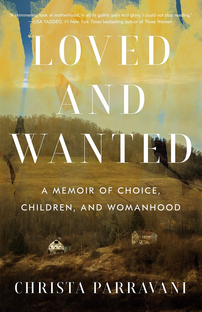 Christa Parravani – Loved And Wanted