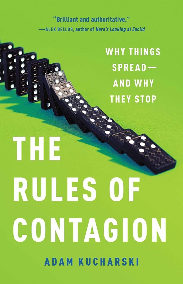 Adam Kucharski – The Rules Of Contagion