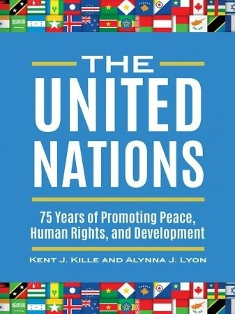 The United Nations: 75 Years Of Promoting Peace, Human Rights, And Development