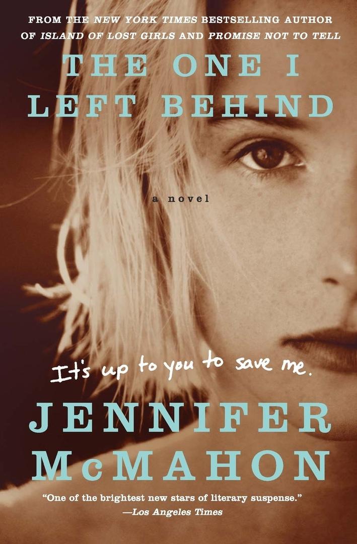 Jennifer McMahon – The One I Left Behind