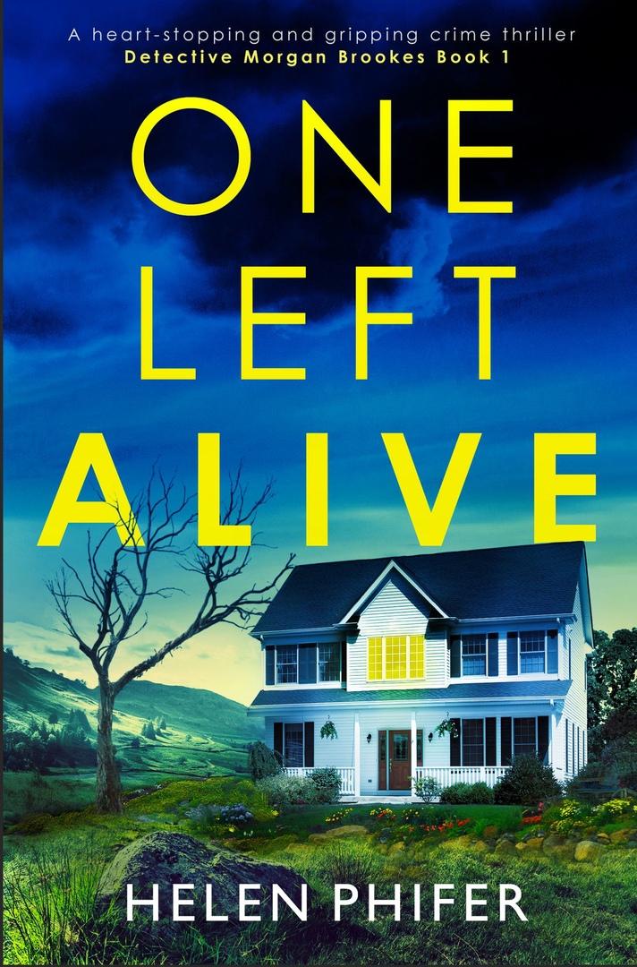 Helen Phifer – One Left Alive
