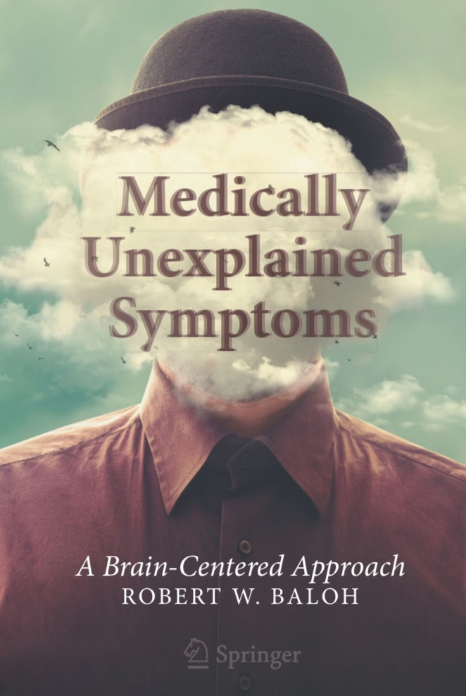 Medically Unexplained Symptoms: A Brain-Centered Approach By Robert W