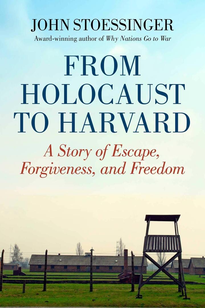 John Stoessinger – From Holocaust To Harvard