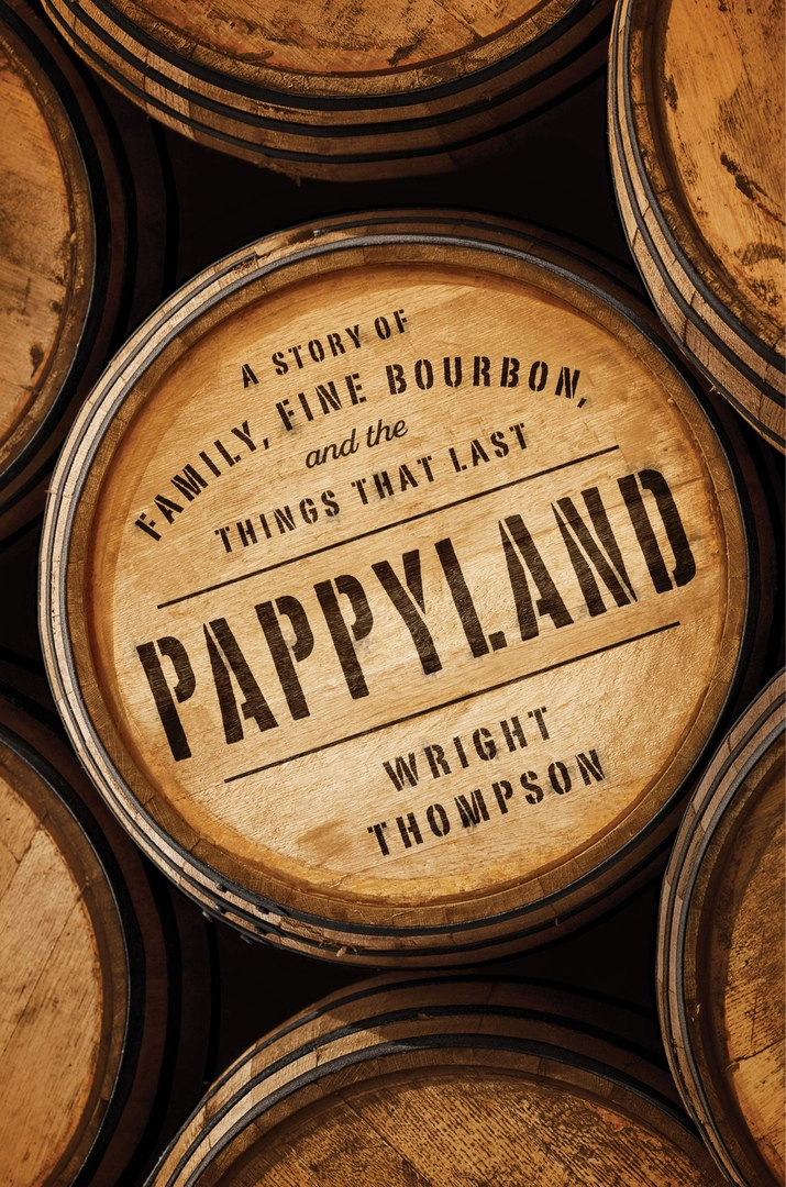 Wright Thompson – Pappyland