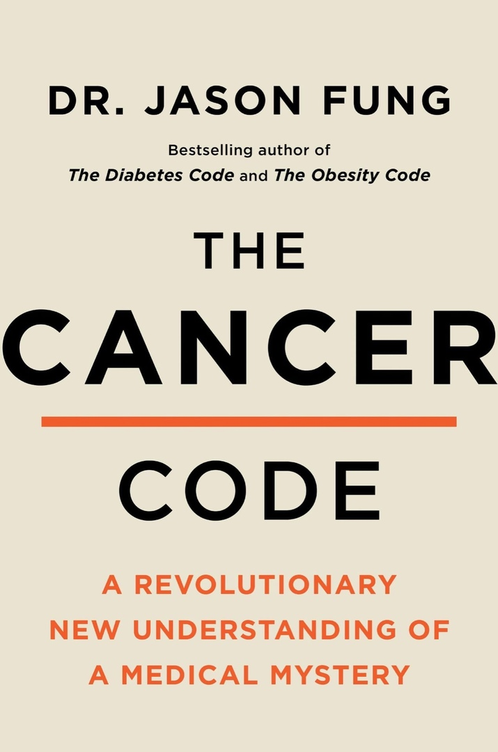 Jason Fung – The Cancer Code