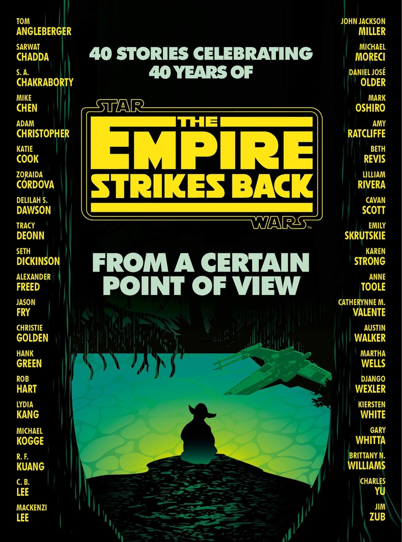 From A Certain Point Of View: The Empire Strikes Back (Star Wars) Edited By Seth Dickinson, Hank Green