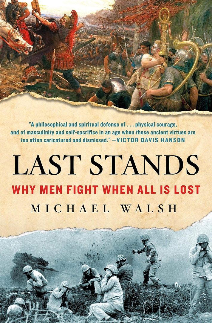 Michael Walsh – Last Stands