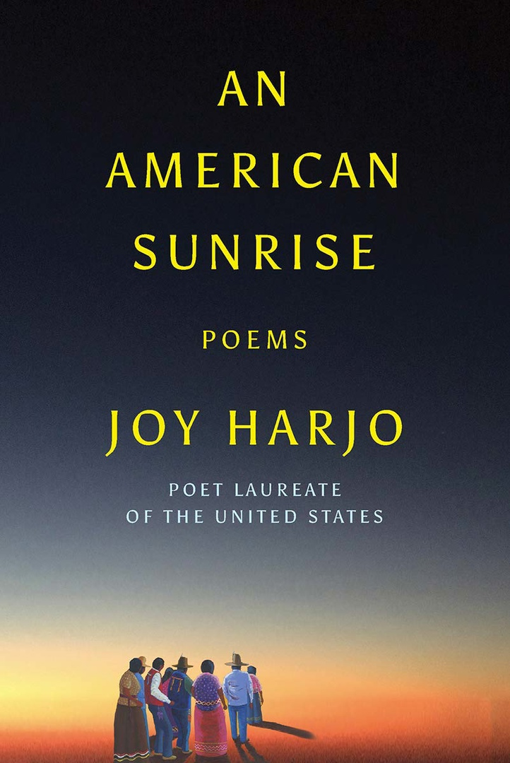 Joy Harjo – An American Sunrise