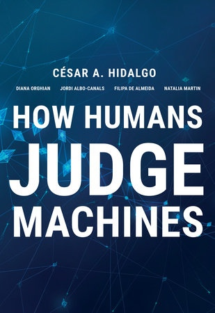 How Humans Judge Machines By Cesar A