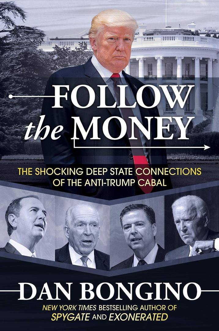 Dan Bongino – Follow The Money