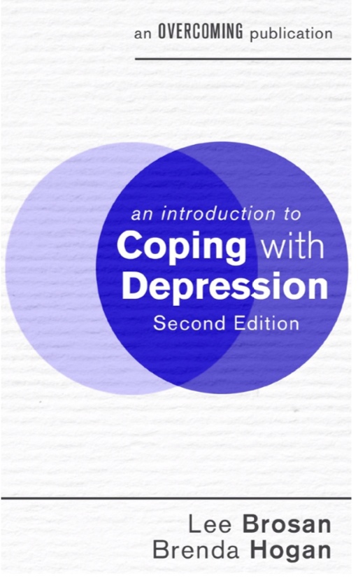 An Introduction To Coping With Depression (An Introduction To Coping), 2nd Edition By Lee Brosan, Brenda Hogan