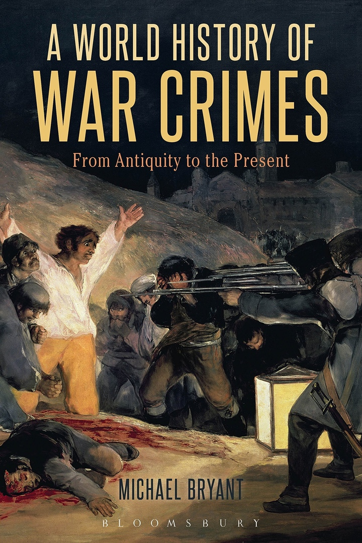 A World History Of War Crimes: From Antiquity To The Present, 2nd Edition