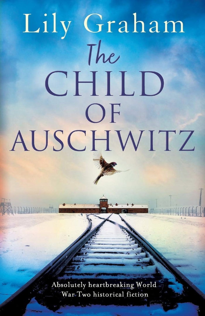 Lily Graham – The Child Of Auschwitz