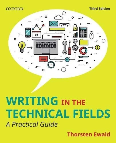 Writing In The Technical Fields: A Practical Guide, 3rd Edition