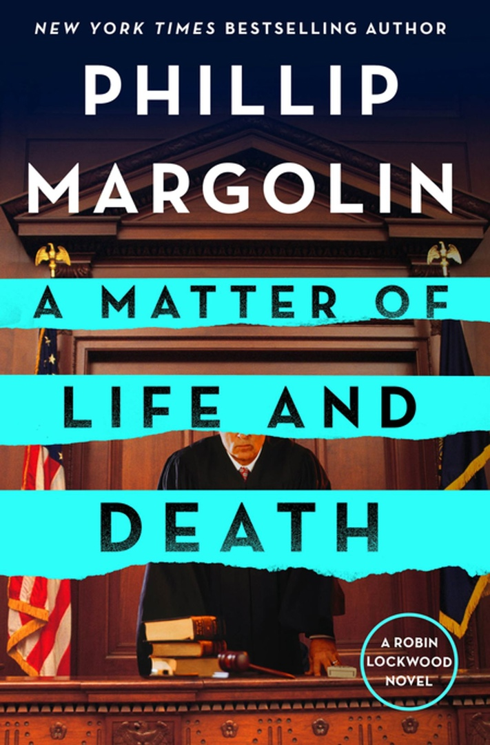 Phillip Margolin – A Matter Of Life And Death