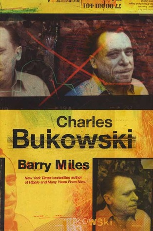Charles Bukowski By Barry Miles
