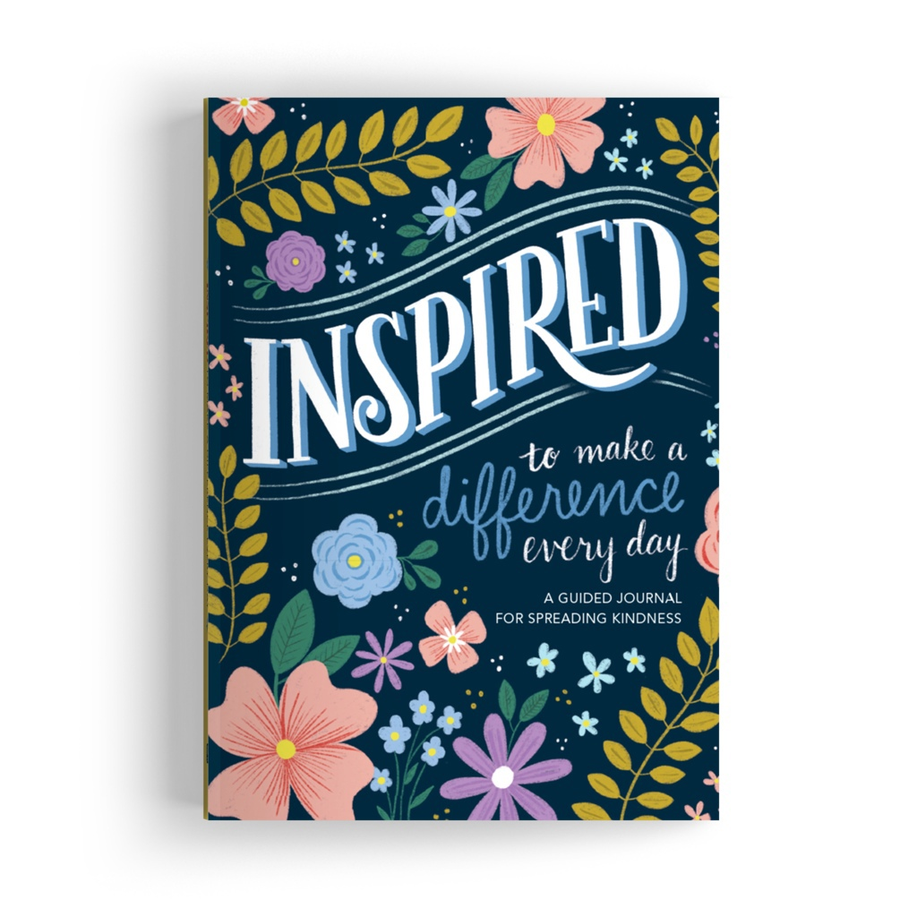 Inspired: A Guided Journal For Spreading Kindness By Edited By Reader's Digest