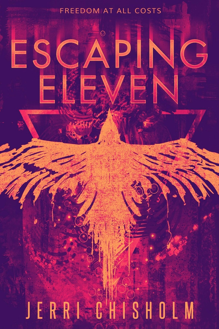Escaping Eleven By Jerri Chisholm (Eleven Trilogy )