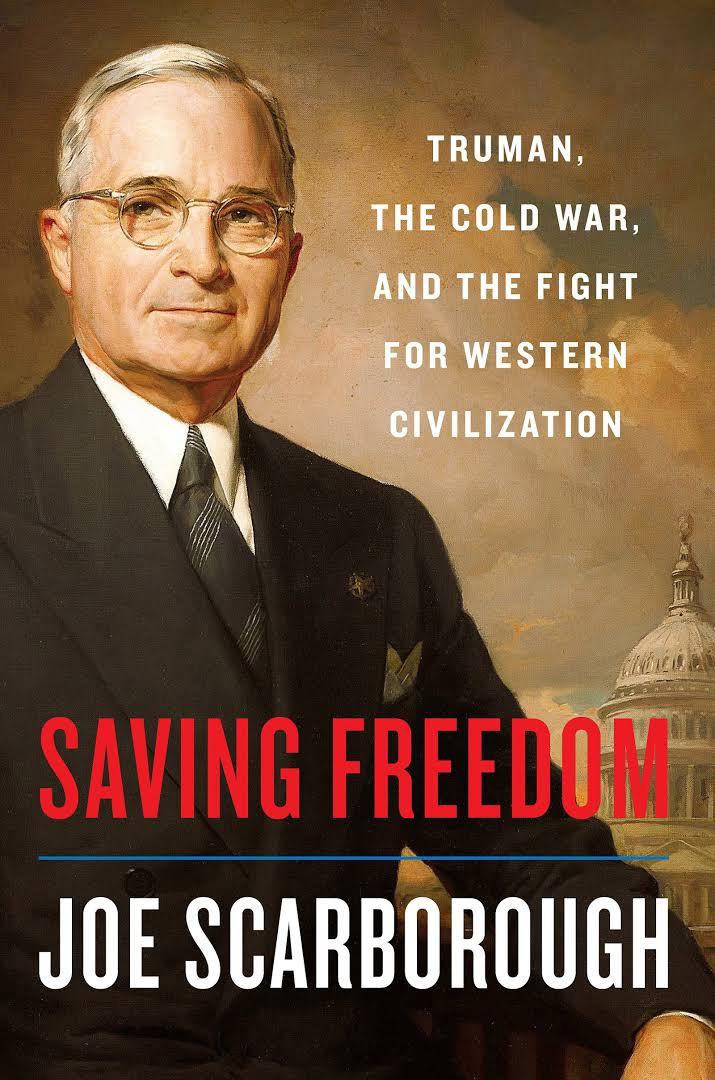 Joe Scarborough – Saving Freedom