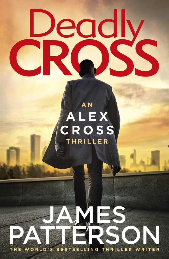James Patterson – Deadly Cross