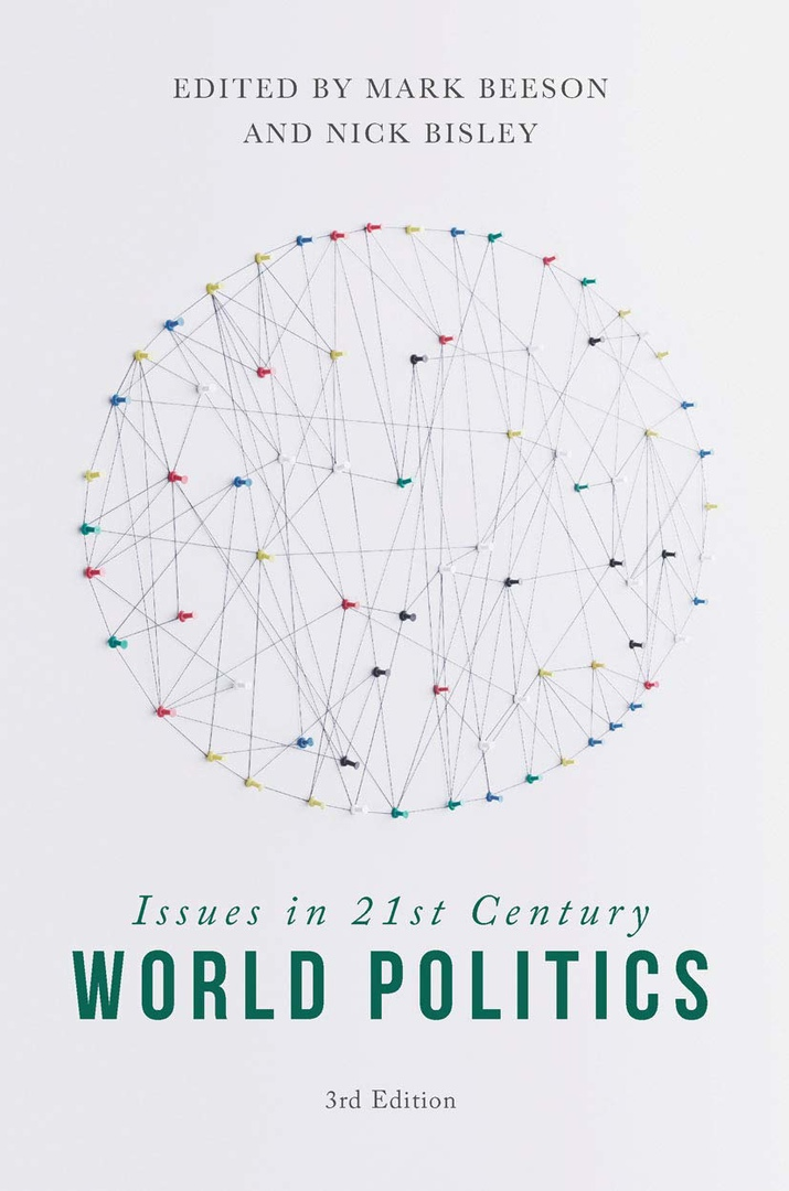 Issues In 21st Century World Politics (3rd Edition)