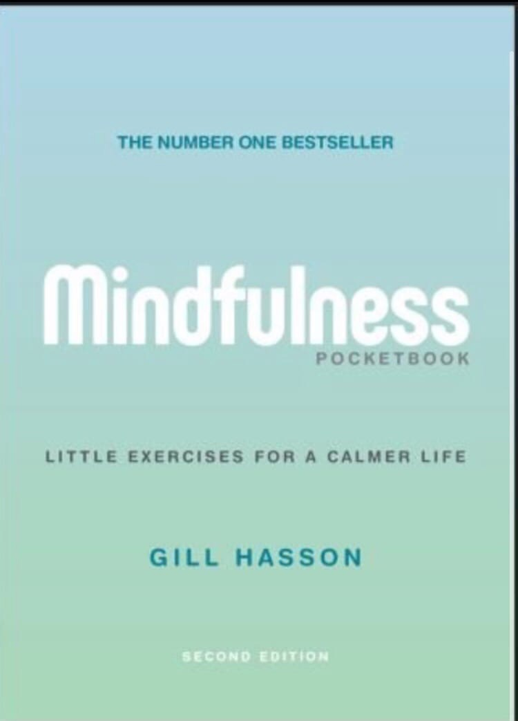 Mindfulness Pocketbook: Little Exercises For A Calmer Life, 2nd Edition