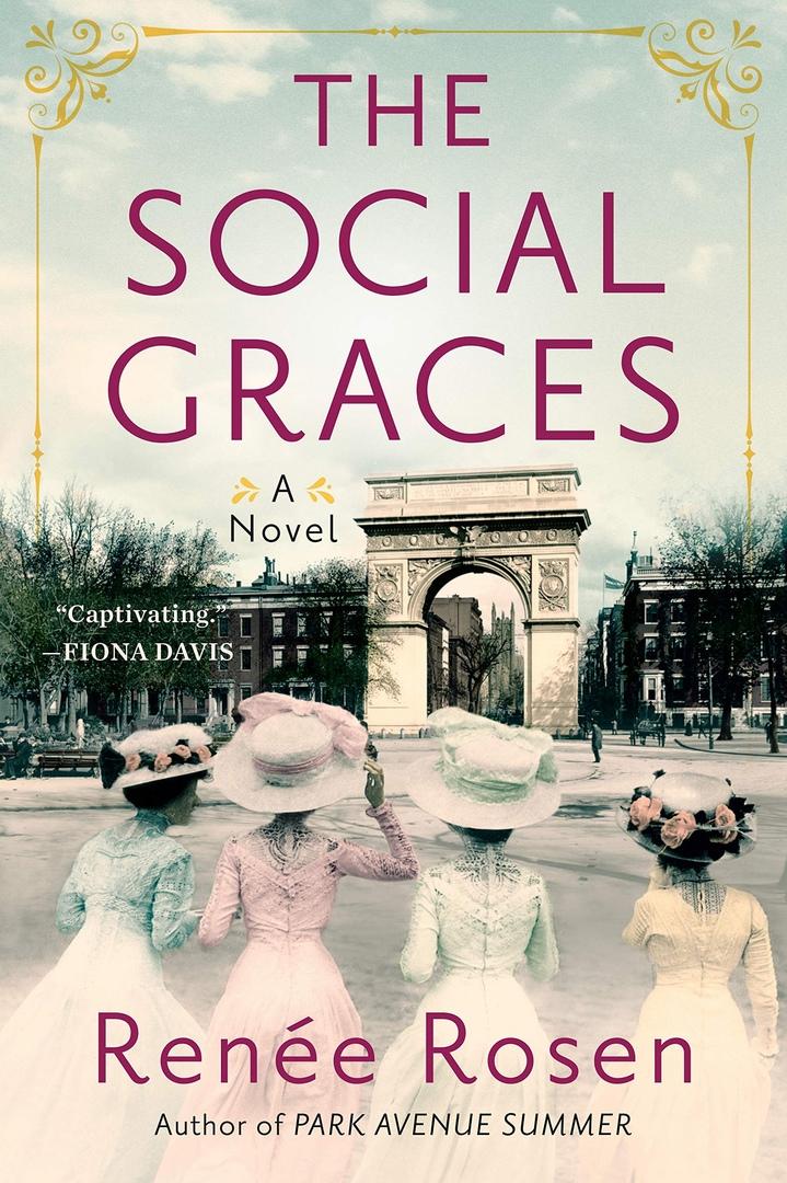 Renee Rosen – The Social Graces