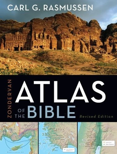 Zondervan Atlas Of The Bible, Revised Edition