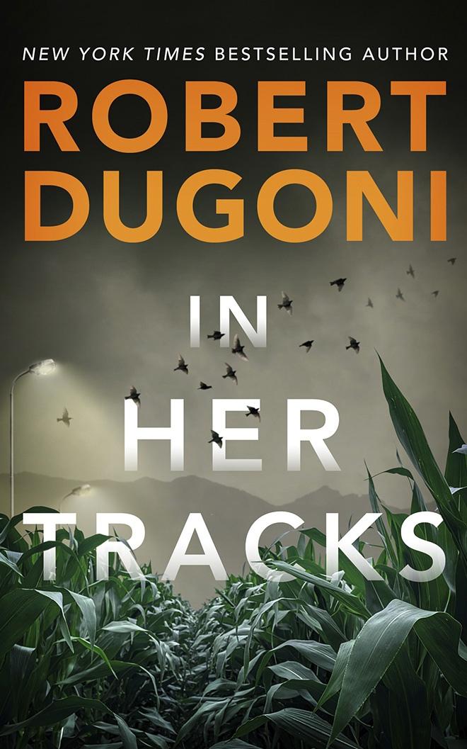 Robert Dugoni – In Her Tracks