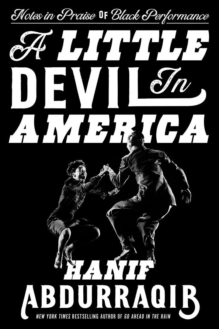 Hanif Abdurraqib – A Little Devil In America
