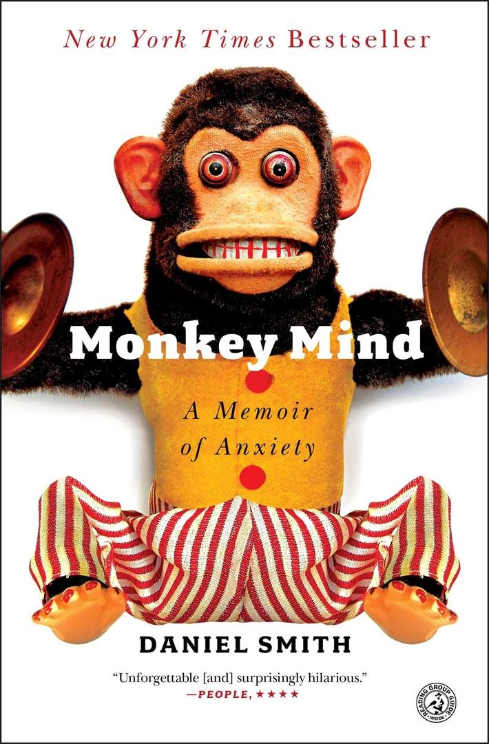 Monkey Mind: A Memoir Of Anxiety