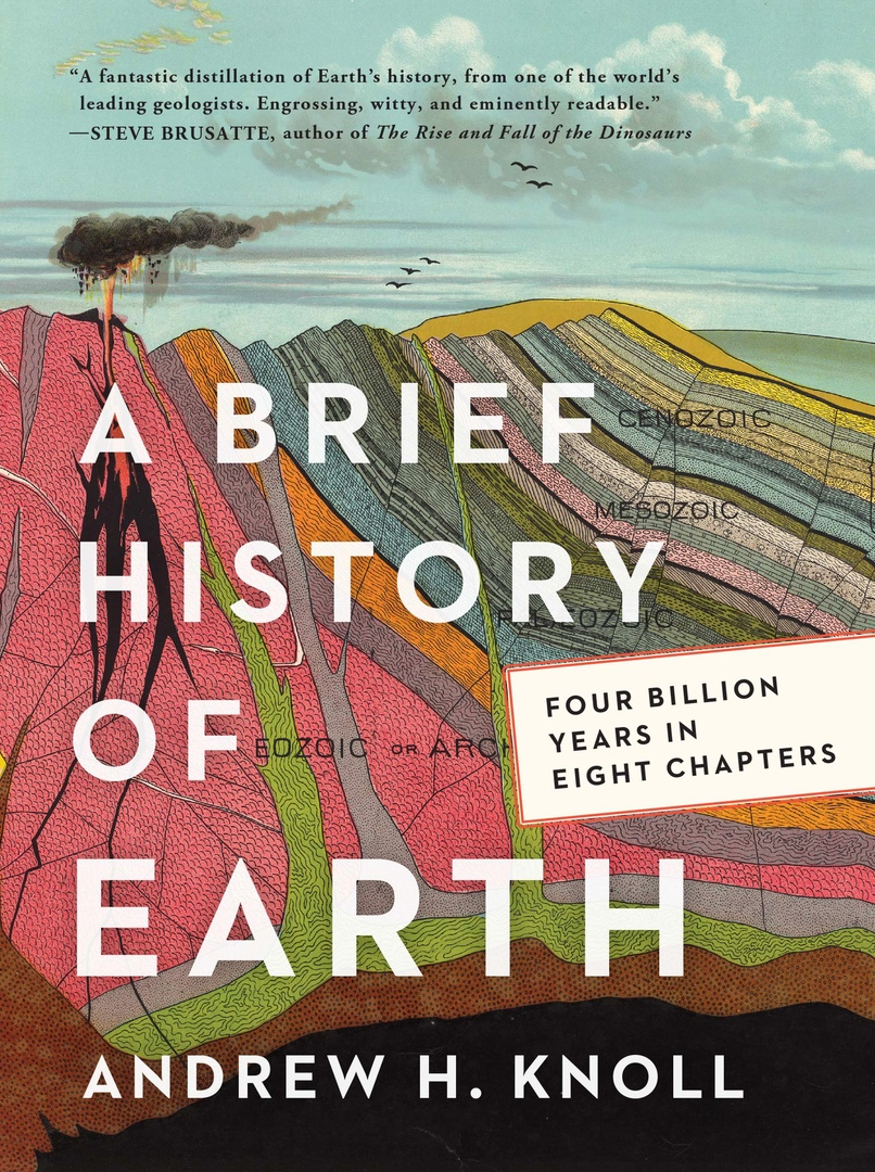 A Brief History Of Earth: Four Billion Years In Eight Chapters By Andrew H