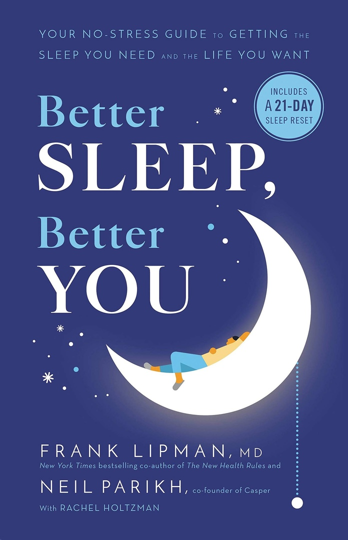 Better Sleep, Better You: Your No-Stress Guide For Getting The Sleep You Need And The Life You Want By Frank Lipman MD