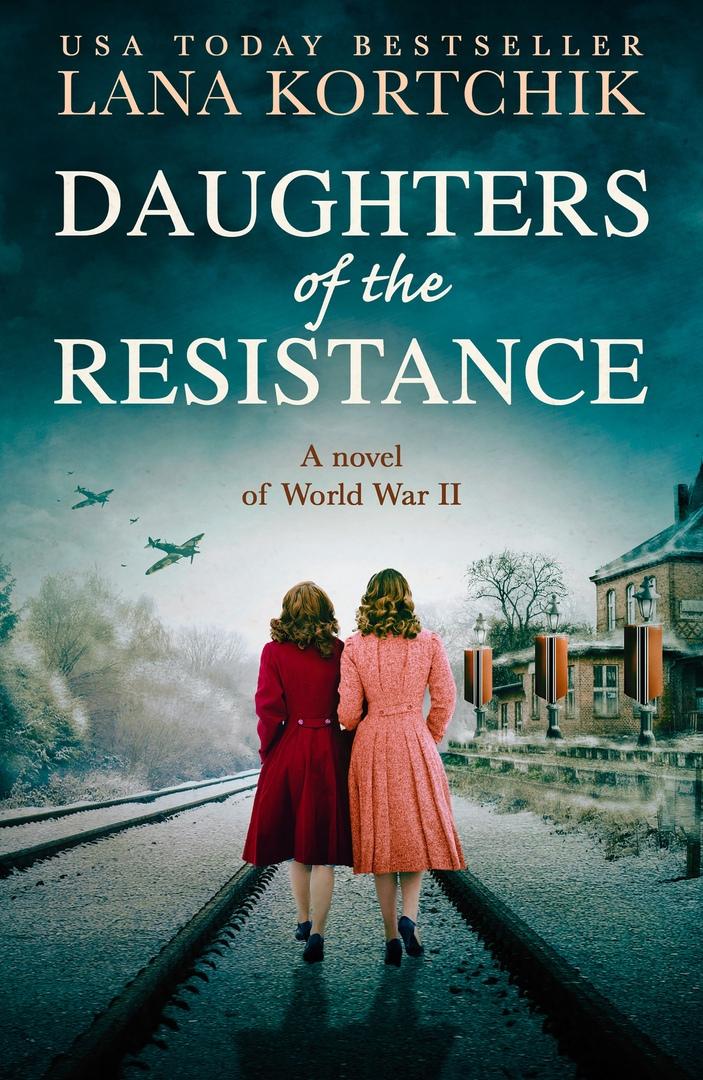 Lana Kortchik – Daughters Of The Resistance