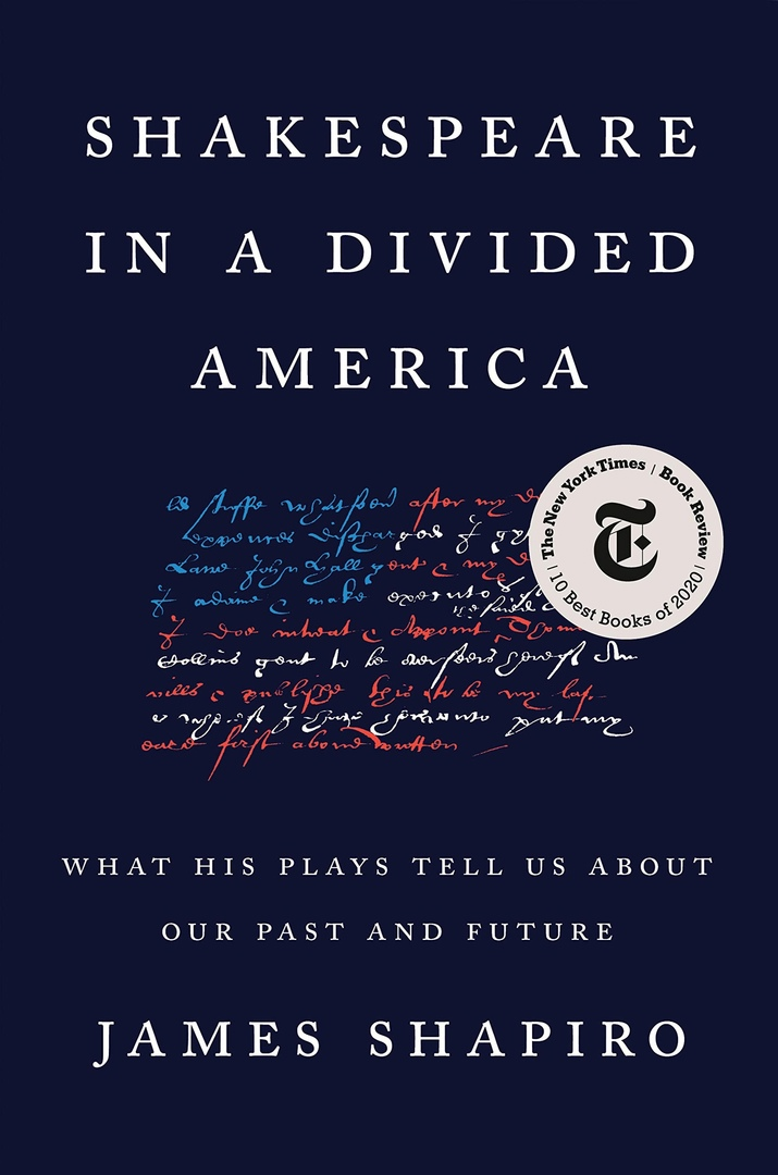 James Shapiro – Shakespeare In A Divided America