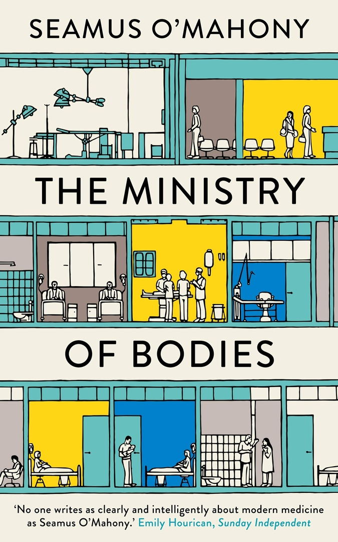 Seamus O'Mahony – The Ministry Of Bodies