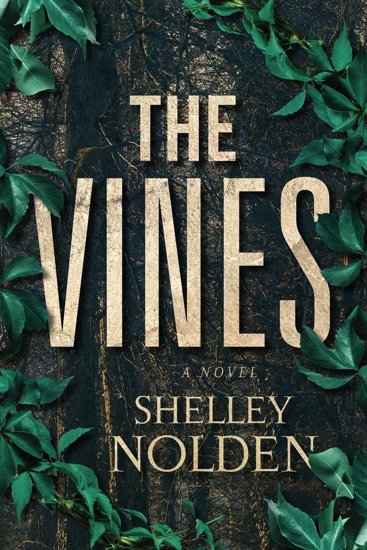 Shelley Nolden – The Vines