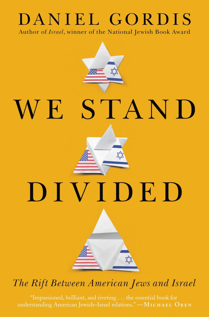 Daniel Gordis – We Stand Divided