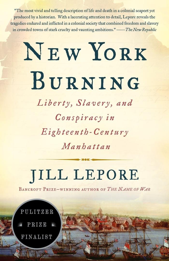 Jill Lepore – New York Burning