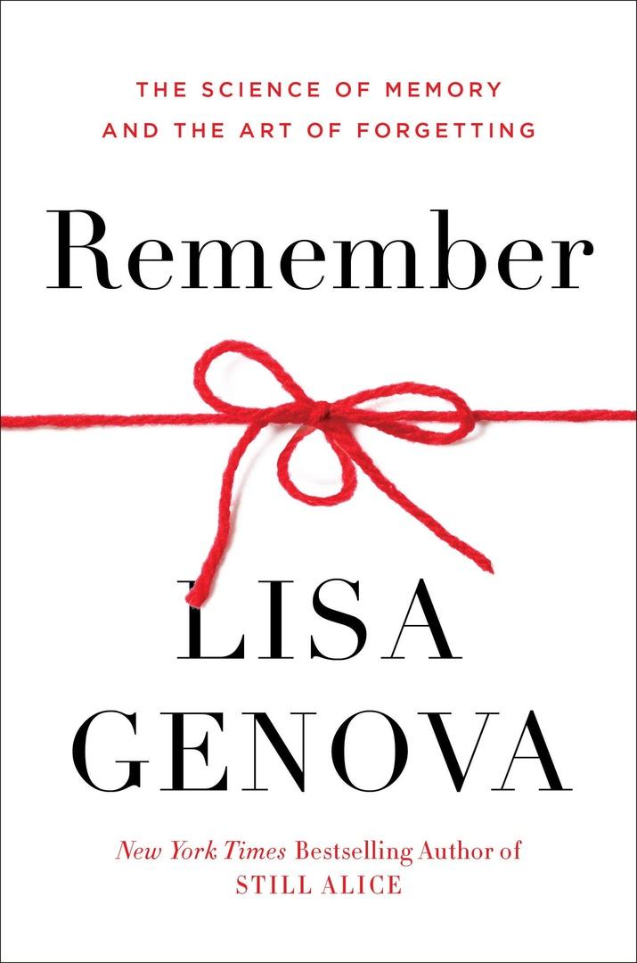 Lisa Genova – Remember