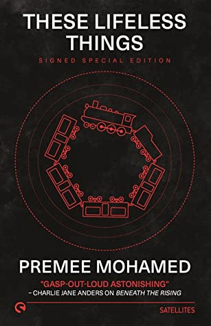 These Lifeless Things By Premee Mohamed