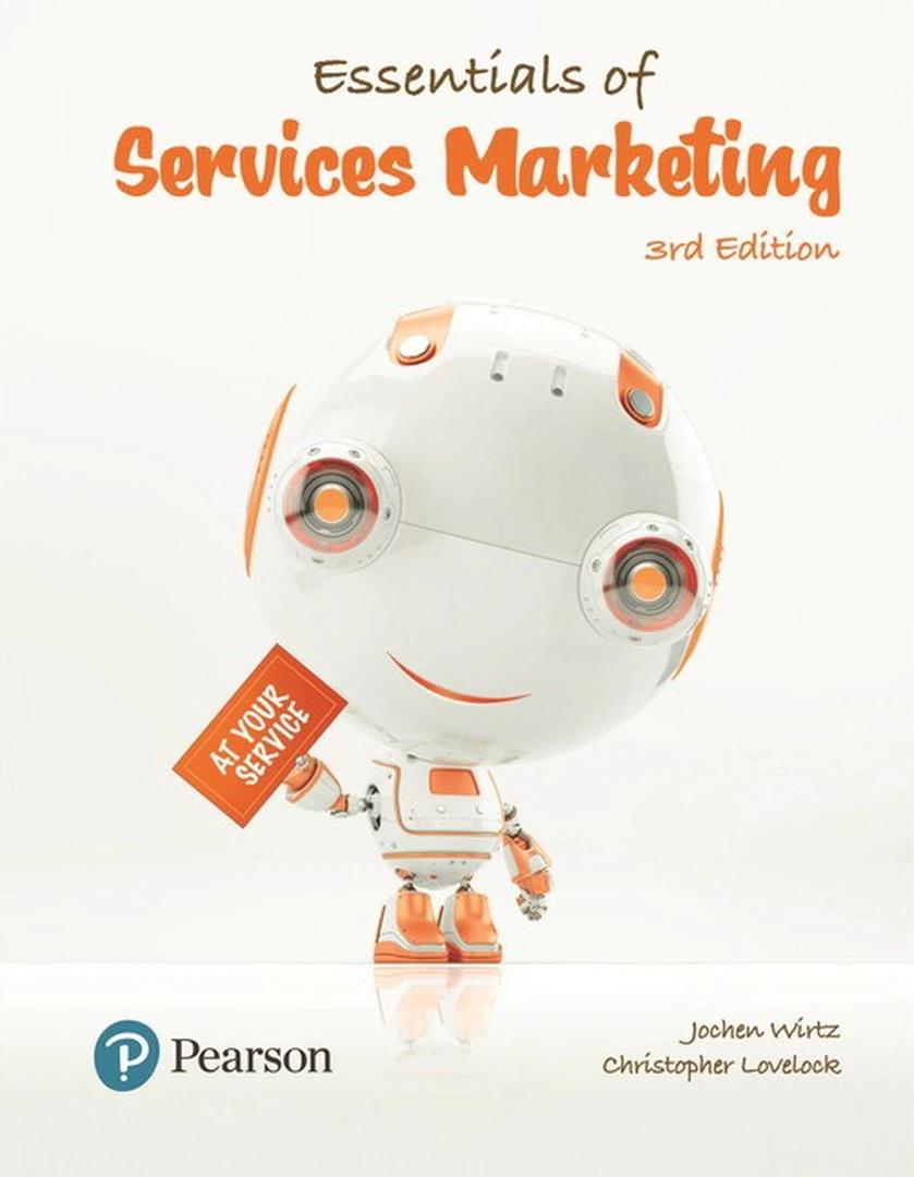 Jochen Wirtz – Essentials Of Services Marketing 2018 3rd Edition