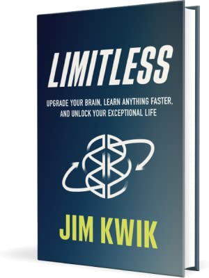 Limitless ;; Upgrade Your Brain, Learn Anything Faster, And Unlock Your Exceptional Life